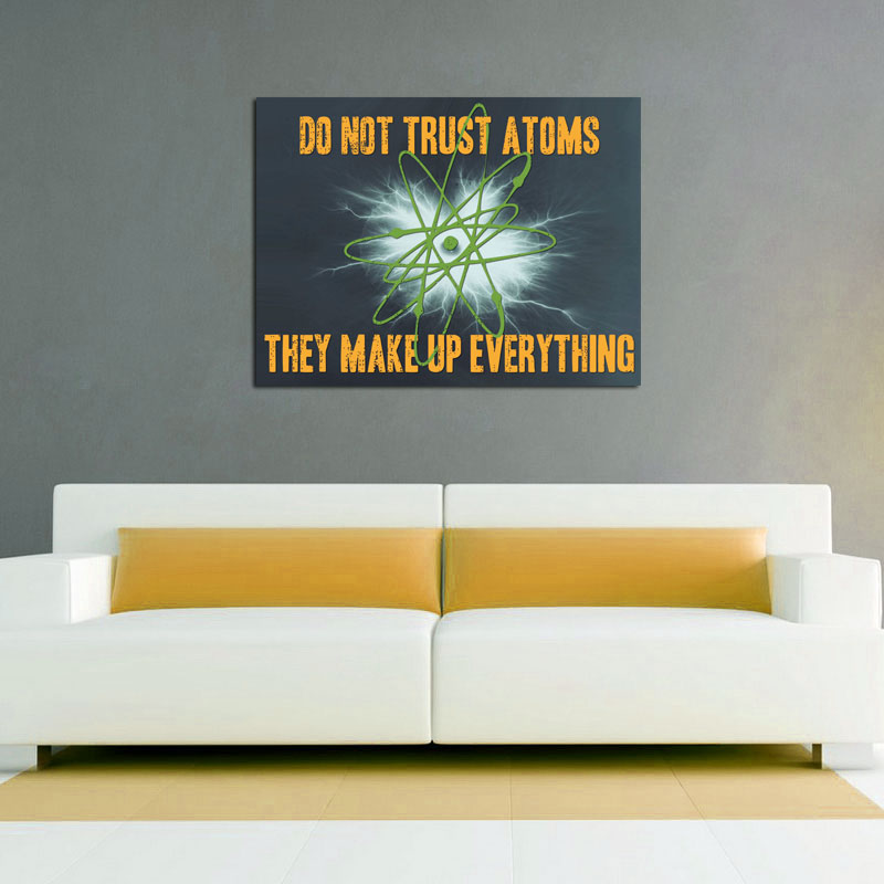 Do Not Trust Atoms - Available as a Poster or Vinyl Decal - SHIPS FREE!