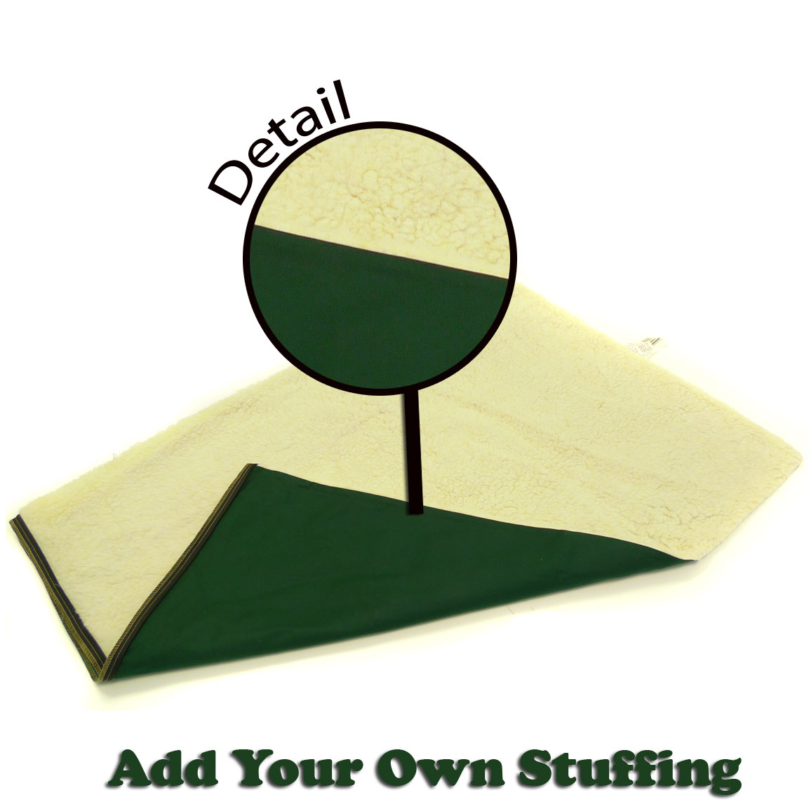 'Add Your Own Stuffing' Forest Green Sherpa Top Pet Bed